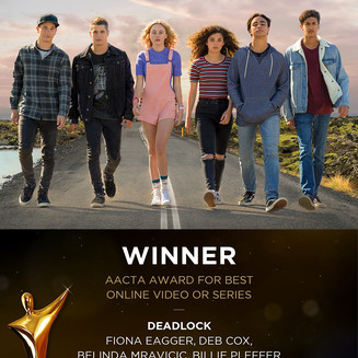 EVERY CLOUD WINS AN AACTA AWARD FOR DEADLOCK